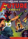 Cover for Future Comics (David McKay, 1940 series) #1