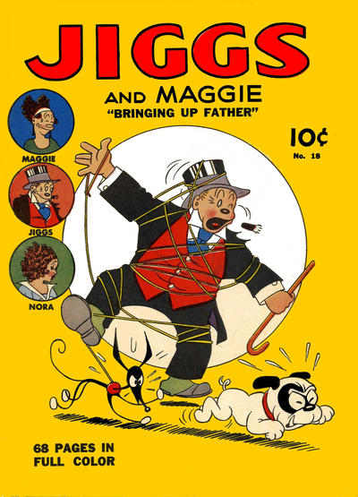 """Cover for Four Color (Dell, 1939 series) #18 - Jiggs and Maggie """"Bringing Up Father"""""""