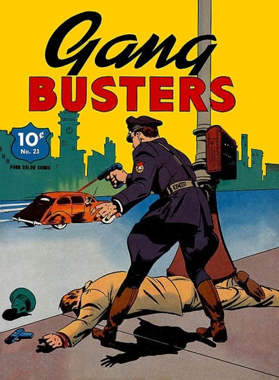 Cover for Four Color (Dell, 1939 series) #23 - Gang Busters