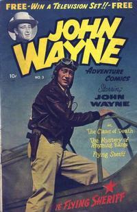 Cover Thumbnail for John Wayne Adventure Comics (Toby, 1949 series) #3