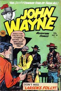Cover Thumbnail for John Wayne Adventure Comics (Toby, 1949 series) #19