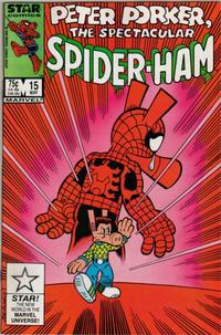 Cover Thumbnail for Peter Porker, the Spectacular Spider-Ham (Marvel, 1985 series) #15