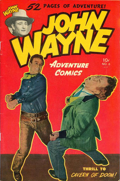 Cover for John Wayne Adventure Comics (Toby, 1949 series) #6