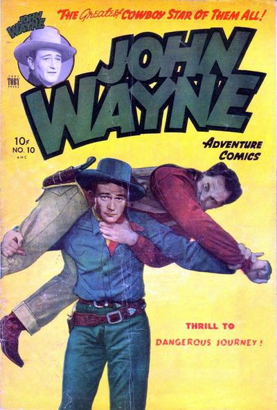 Cover for John Wayne Adventure Comics (Toby, 1949 series) #10