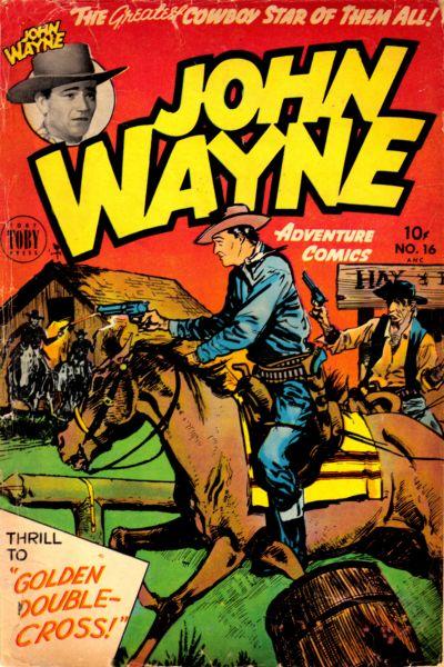 Cover for John Wayne Adventure Comics (Toby, 1949 series) #16