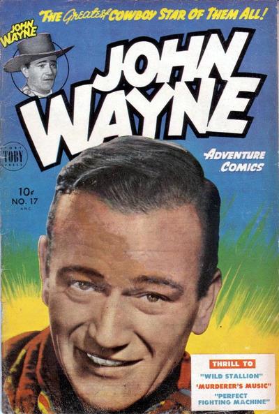 Cover for John Wayne Adventure Comics (Toby, 1949 series) #17