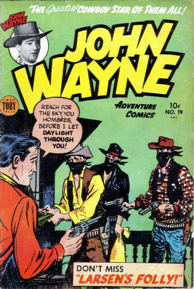 Cover for John Wayne Adventure Comics (Toby, 1949 series) #19