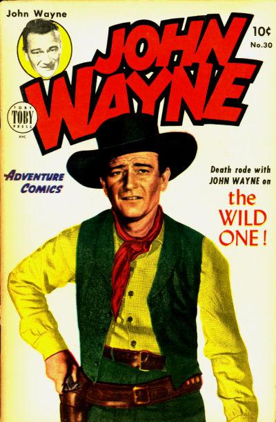 Cover for John Wayne Adventure Comics (Toby, 1949 series) #30