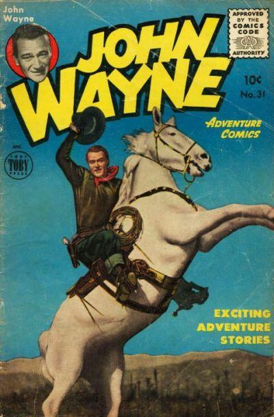 Cover for John Wayne Adventure Comics (Toby, 1949 series) #31