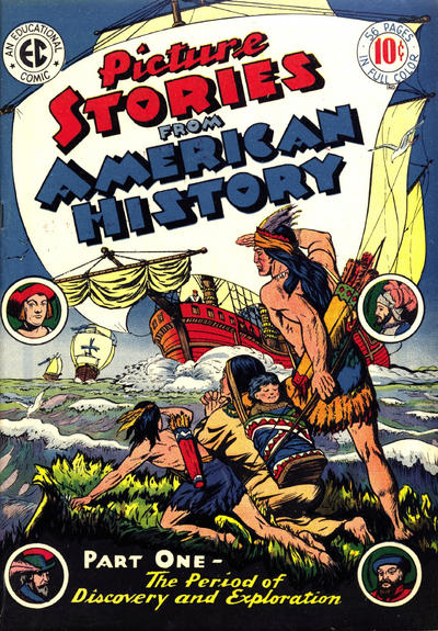Cover for Picture Stories from American History (EC, 1945 series) #1