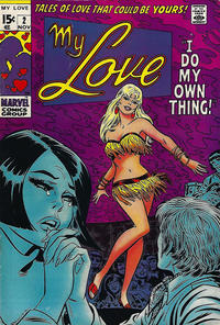 Cover Thumbnail for My Love (Marvel, 1969 series) #2