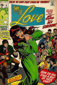 Cover Thumbnail for My Love (Marvel, 1969 series) #6