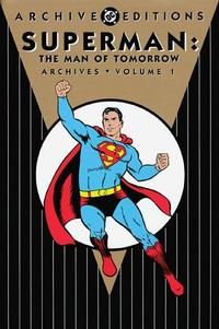 Cover Thumbnail for Superman: The Man of Tomorrow Archives (DC, 2004 series) #1