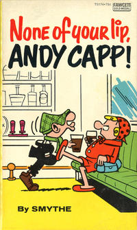 Cover Thumbnail for None of Your Lip, Andy Capp! (Gold Medal Books, 1974 series) #T3174