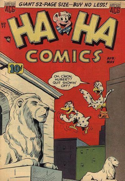 Cover for Ha Ha Comics (American Comics Group, 1943 series) #77