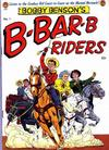 Cover for Bobby Benson's B-Bar-B Riders (Magazine Enterprises, 1950 series) #1