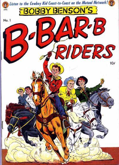 Cover for Bobby Benson's B-Bar-B Riders (Magazine Enterprises, 1950 series) #1