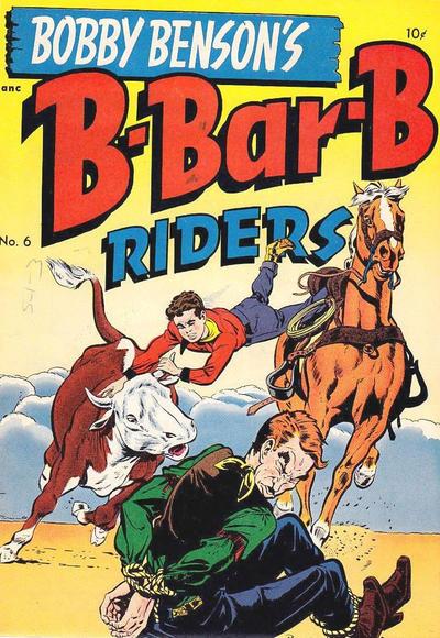 Cover for Bobby Benson's B-Bar-B Riders (Magazine Enterprises, 1950 series) #6
