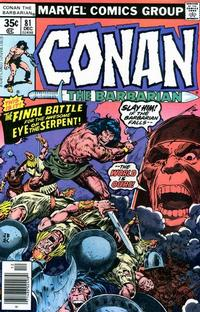 Cover Thumbnail for Conan the Barbarian (Marvel, 1970 series) #81 [Regular Edition]