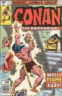 Cover Thumbnail for Conan the Barbarian (Marvel, 1970 series) #111 [Newsstand]