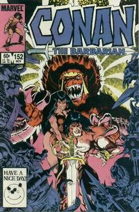 Cover for Conan the Barbarian (Marvel, 1970 series) #152 [Direct Edition]