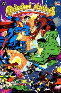 Cover Thumbnail for Crossover Classics: The Marvel / DC Collection (Marvel, 1992 series) #[1]