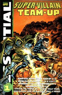 Cover Thumbnail for Essential Super-Villain Team-Up (Marvel, 2004 series) #1