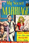 Cover for My Secret Marriage (Superior Publishers Limited, 1953 series) #2