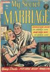 Cover for My Secret Marriage (Superior Publishers Limited, 1953 series) #6