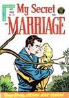 Cover for My Secret Marriage (Superior Publishers Limited, 1953 series) #18