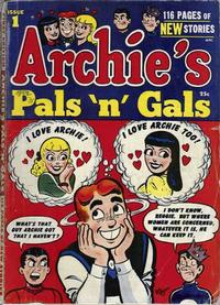 Cover Thumbnail for Archie's Pals 'n' Gals (Archie, 1952 series) #1
