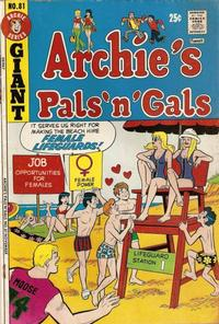 Cover Thumbnail for Archie's Pals 'n' Gals (Archie, 1952 series) #81