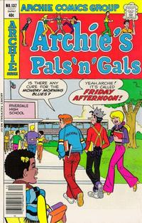 Cover Thumbnail for Archie's Pals 'n' Gals (Archie, 1952 series) #137