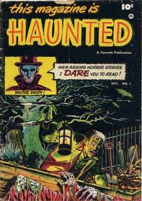 Cover Thumbnail for This Magazine Is Haunted (Fawcett, 1951 series) #1