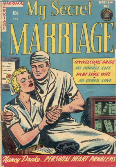 Cover for My Secret Marriage (Superior, 1953 series) #6