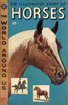 Cover for The World Around Us (Gilberton, 1958 series) #3 - The Illustrated Story of Horses