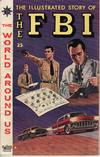 Cover for The World Around Us (Gilberton, 1958 series) #6 - The Illustrated Story of the FBI