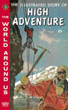 Cover for The World Around Us (Gilberton, 1958 series) #27 - The Illustrated Story of High Adventure