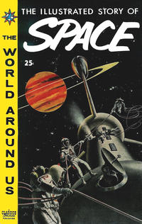 Cover Thumbnail for The World Around Us (Gilberton, 1958 series) #5 - The Illustrated Story of Space