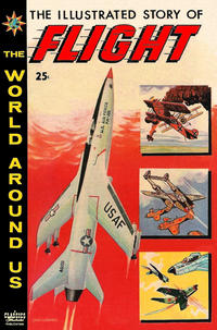 Cover Thumbnail for The World Around Us (Gilberton, 1958 series) #8 - The Illustrated Story of Flight