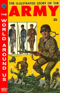 Cover Thumbnail for The World Around Us (Gilberton, 1958 series) #9 - The Illustrated Story of the Army