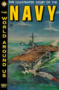 Cover Thumbnail for The World Around Us (Gilberton, 1958 series) #10 - The Illustrated Story of the Navy