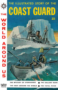 Cover Thumbnail for The World Around Us (Gilberton, 1958 series) #12 - The Illustrated Story of the Coast Guard