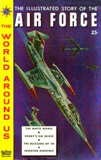 Cover Thumbnail for The World Around Us (Gilberton, 1958 series) #13 - The Illustrated Story of the Air Force