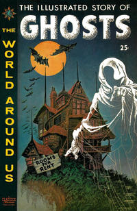 Cover Thumbnail for The World Around Us (Gilberton, 1958 series) #24 - The Illustrated Story of Ghosts