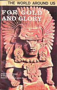 Cover Thumbnail for The World Around Us (Gilberton, 1958 series) #32 - For Gold and Glory