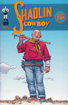 Cover for Shaolin Cowboy (Burlyman Entertainment, 2004 series) #1 [Cover A]