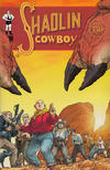 Cover for Shaolin Cowboy (Burlyman Entertainment, 2004 series) #2 [Cover A]