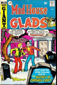 Cover Thumbnail for The Mad House Glads (Archie, 1970 series) #82