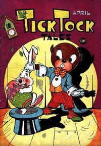 Cover Thumbnail for Tick Tock Tales (Magazine Enterprises, 1946 series) #4